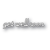 2140 Simple Get Well Soon craft die