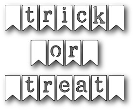 1246 Trick Or Treat Banner Flags craft die